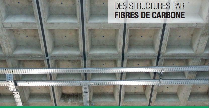 Renforcement des structures par fibres de carbone